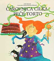 Čarovnica Cilka peče torto